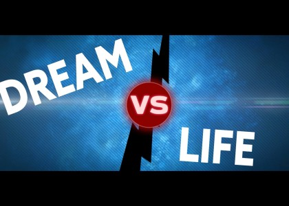 Dream VS Life : Le stage