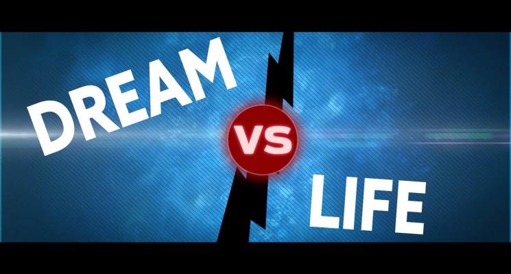 Dream VS Life : Le stage