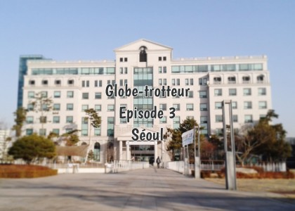 Globe-Trotteur – épisode 3
